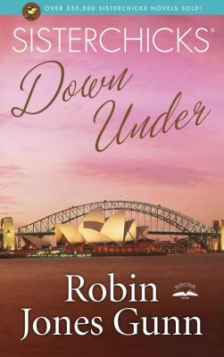 Sisterchicks Down Under! Cover