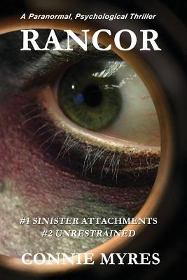 Rancor: Sinister Attachments & Unrestrained (Books 1 & 2) Cover Image