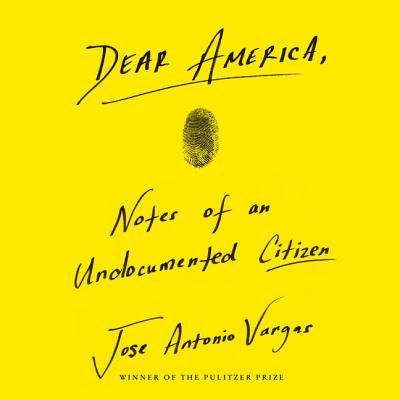 Dear America Lib/E: Notes of an Undocumented Citizen Cover Image