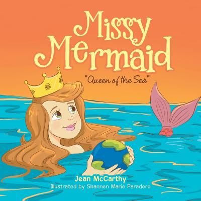 Missy Mermaid: Queen of the Sea Cover Image