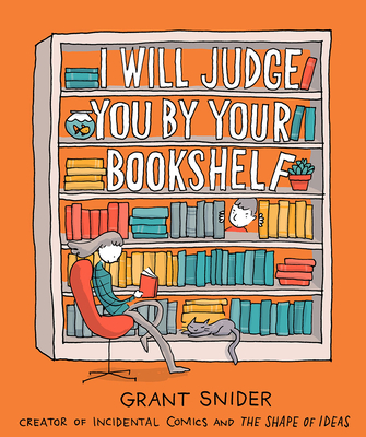 I Will Judge You by Your Bookshelf Cover Image
