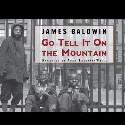 Go Tell It on the Mountain Lib/E Cover Image