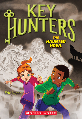 The Haunted Howl (Key Hunters #3) Cover Image