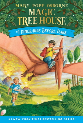 Dinosaurs Before Dark (Magic Tree House (R) #1) Cover Image