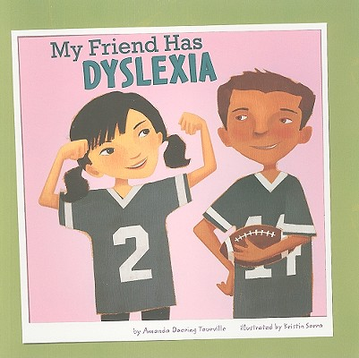 My Friend Has Dyslexia Cover