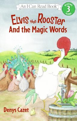 Elvis the Rooster and the Magic Words Cover Image