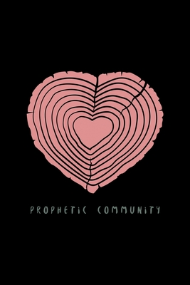 Prophetic Community: Hearing God - Prophetic Interpretation - Prophet's Notebook Cover Image