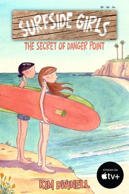 Surfside Girls, Book One: The Secret of Danger Point Cover Image