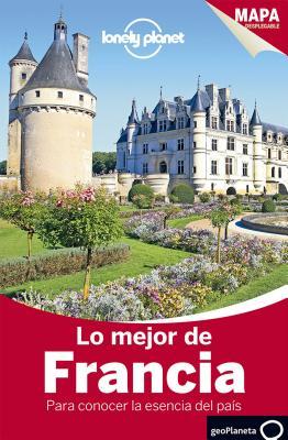 Lonely Planet Lo Mejor de Francia Cover Image