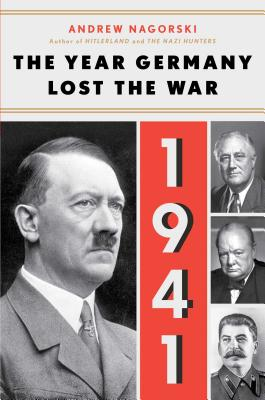 1941: The Year Germany Lost the War: The Year Germany Lost the War Cover Image