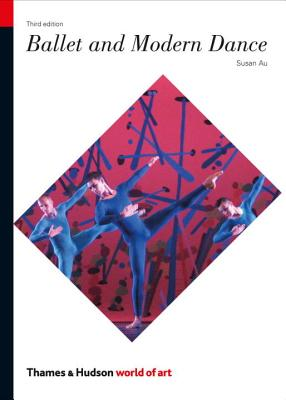 Ballet and Modern Dance (World of Art) Cover Image