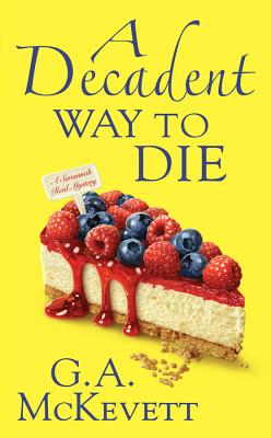 A Decadent Way To Die (A Savannah Reid Mystery #16) Cover Image