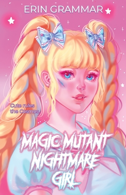 Magic Mutant Nightmare Girl (Magic Mutants #1) Cover Image