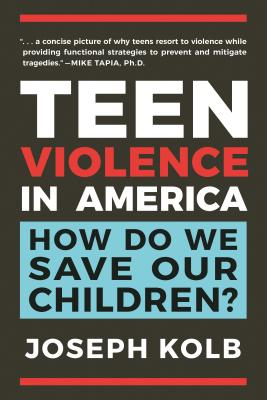 Teen Violence in America: How Do We Save Our Children? Cover Image