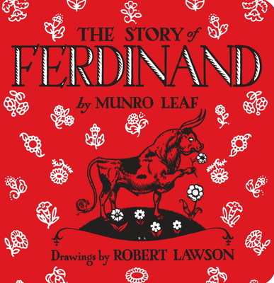 The Sotry of Ferdinand by Munro Leaf, Rober Lawson