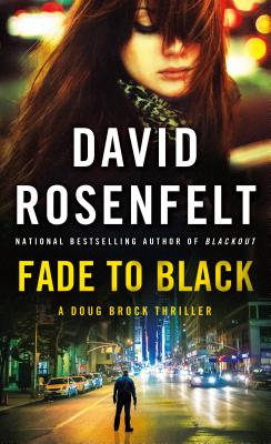 Fade to Black: A Doug Brock Thriller Cover Image
