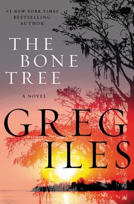 The Bone Tree: A Novel (Penn Cage Novels #5) Cover Image