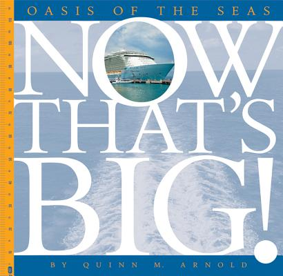 Oasis of the Seas (Now That's Big) Cover Image