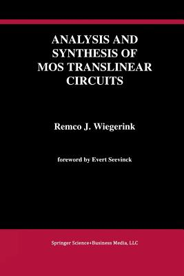 Analysis and Synthesis of Mos Translinear Circuits Cover Image