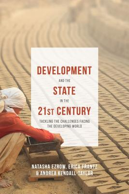 Development and the State in the 21st Century: Tackling the Challenges facing the Developing World Cover Image
