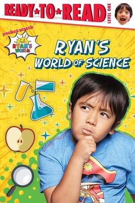 Ryan's World of Science: Ready-to-Read Level 1 Cover Image