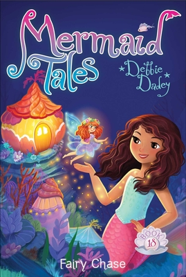 Fairy Chase (Mermaid Tales #18) Cover Image