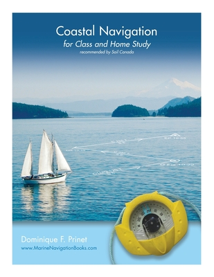 Coastal Navigation: for Class and Home Study Cover Image