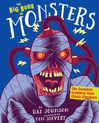 The Big Book of Monsters: The Creepiest Creatures from Classic Literature Cover Image