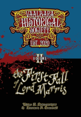 The First Fall of Lord Marris: Vaal'bara Historical Society - Volume II Cover Image