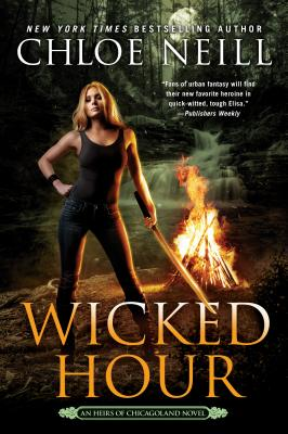 Cover for Wicked Hour (An Heirs of Chicagoland Novel #2)