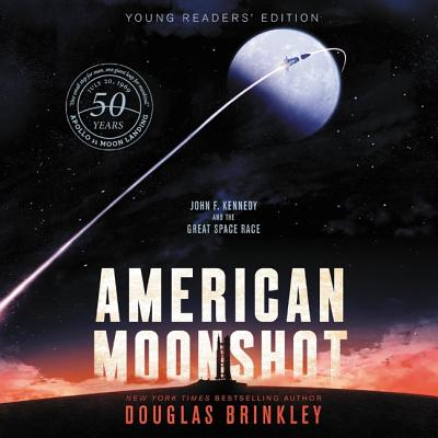 American Moonshot: John F. Kennedy and the Great Space Race Cover Image