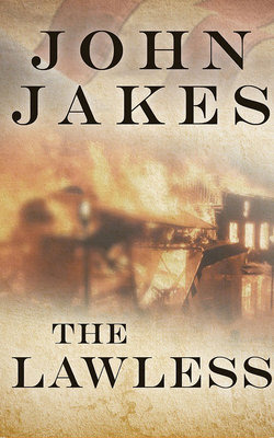 Cover for The Lawless (Kent Family Chronicles #7)