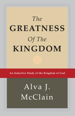 The Greatness of the Kingdom: An Inductive Study of the Kingdom of God Cover Image