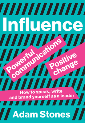 Influence: Powerful Communications, Positive Change Cover Image