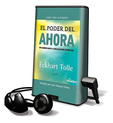 El Poder del Ahora [With Earbuds] = The Power of Now Cover Image