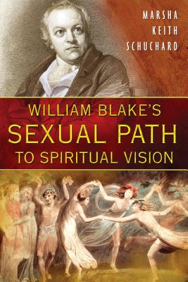 Cover for William Blake's Sexual Path to Spiritual Vision