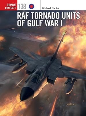 RAF Tornado Units of Gulf War I (Combat Aircraft) Cover Image