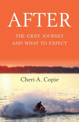 After: The Grief Journey And What To Expect Cover Image