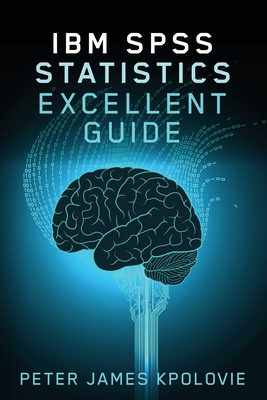 IBM SPSS Statistics Excellent Guide Cover Image