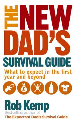 Cover for The New Dad's Survival Guide