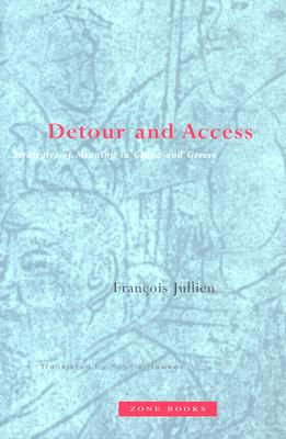 Detour and Access: Strategies of Meaning in China and Greece Cover Image
