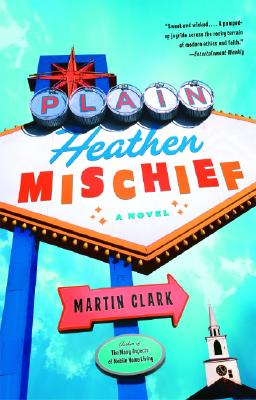Plain Heathen Mischief (Vintage Contemporaries) Cover Image