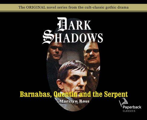 Barnabas, Quentin and the Serpent (Library Edition) (Dark Shadows #24) Cover Image