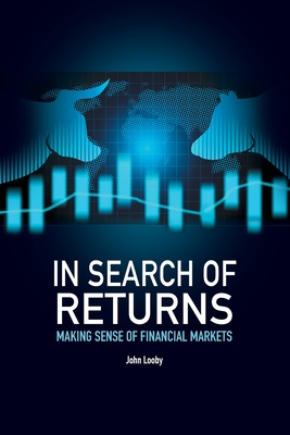 In Search of Returns: Making Sense of Financial Markets Cover Image