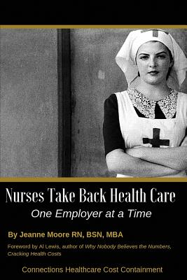 Nurses Take Back Health Care One Employer at a Time Cover Image