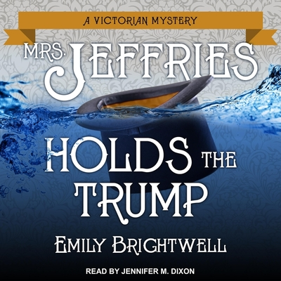 Mrs. Jeffries Holds the Trump (Victorian Mystery #24) Cover Image