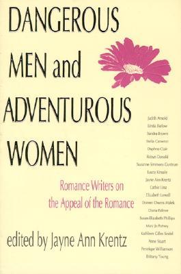 Dangerous men and adventurous women by jayne krentz