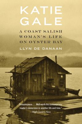 Katie Gale: A Coast Salish Woman's Life on Oyster Bay Cover Image