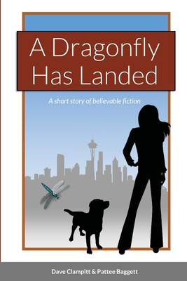 A Dragonfly Has Landed Cover Image
