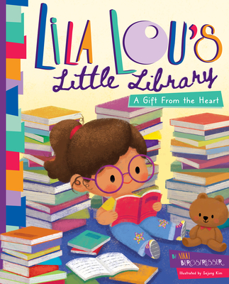 Lila Lou's Little Library: A Gift From the Heart Cover Image